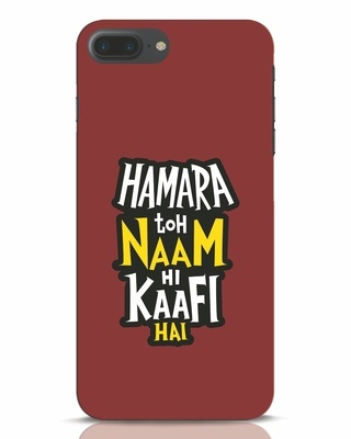 Shop Naam Hi Kaafi Hai iPhone 7 Plus Mobile Cover-Front