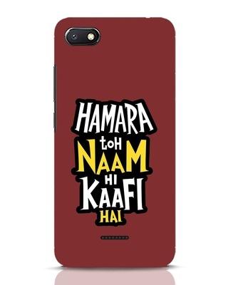 Shop Naam Hi Kaafi Hai Xiaomi Redmi 6A Mobile Cover-Front