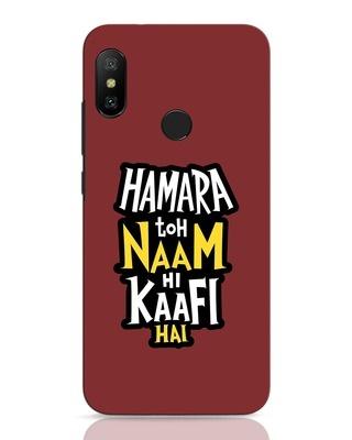 Shop Naam Hi Kaafi Hai Xiaomi Redmi Note 6 Pro Mobile Cover-Front