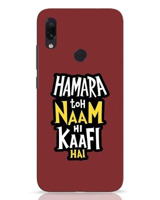 Shop Naam Hi Kaafi Hai Xiaomi Redmi Note 7 Pro Mobile Cover-Front