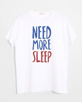 Buy Need Sleep Half Sleeve T-Shirt Online India @ Bewakoof.com