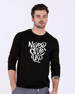 Buy Never Give Up Full Sleeve T-Shirt Online India @ Bewakoof.com