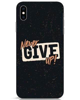 Shop Never Give Up iPhone XS Max Mobile Cover-Front