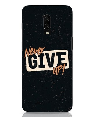 Shop Never Give Up OnePlus 6T Mobile Cover-Front
