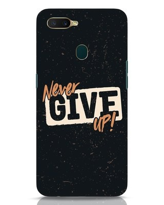 Shop Never Give Up Oppo A7 Mobile Cover-Front
