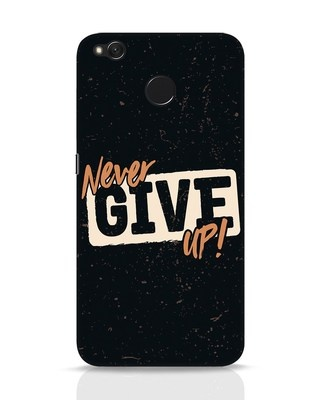 Shop Never Give Up Xiaomi Redmi 4 Mobile Cover-Front
