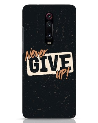 Shop Never Give Up Xiaomi Redmi K20 Pro Mobile Cover-Front