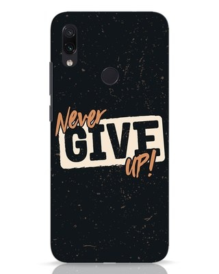 Shop Never Give Up Xiaomi Redmi Note 7 Pro Mobile Cover-Front