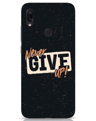 Shop Never Give Up Xiaomi Redmi Note 7s Mobile Cover-Front