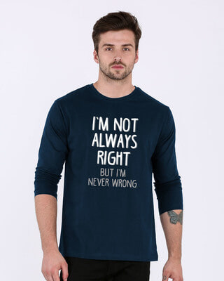 Shop Never Wrong Full Sleeve T-Shirt-Front