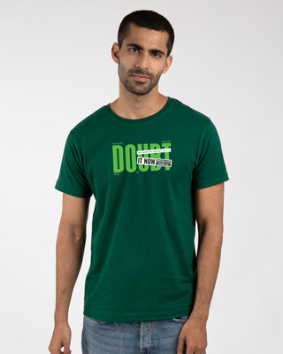 Shop No Doubt Do It  Half Sleeve T-Shirt Dark Forest Green-Front
