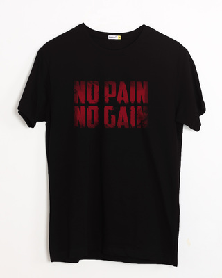Buy No Pain No Gain Half Sleeve T-Shirt Online India @ Bewakoof.com