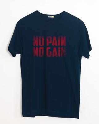 Buy No Pain No Gain Half Sleeve T-Shirt Online India @ Bewakoof.com