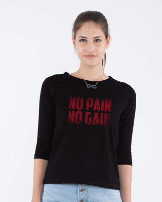 Shop No Pain No Gain Round Neck 3/4th Sleeve T-Shirt-Front