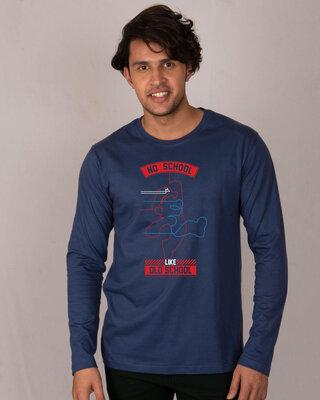Shop No School Like Old School Full Sleeve T-Shirt-Front