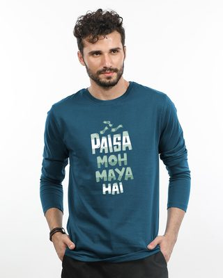 Shop Paisa Moh Maya Full Sleeve T-Shirt-Front