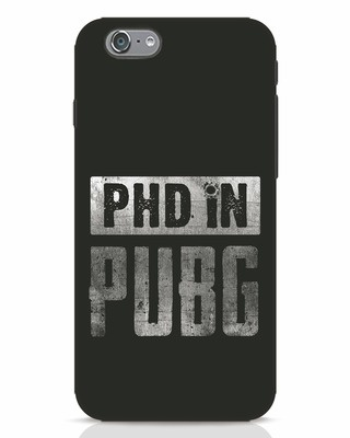 Shop Phd In Pubg iPhone 6 Mobile Cover-Front