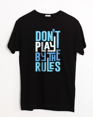 Buy Play By The Rules Half Sleeve T-Shirt Online India @ Bewakoof.com