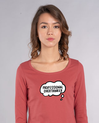 Shop Professional Overthinker Scoop Neck Full Sleeve T-Shirt-Front