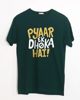 Shop Pyaar Ek Dhoka Hai Half Sleeve T-Shirt-Front