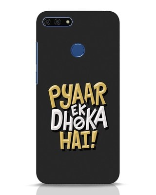 Shop Pyaar Ek Dhoka Hai Huawei Honor 7A Mobile Cover-Front