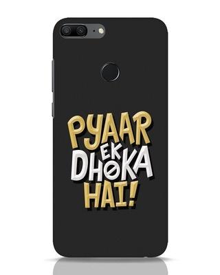 Shop Pyaar Ek Dhoka Hai Huawei Honor 9 Lite Mobile Cover-Front