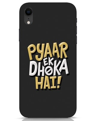 Shop Pyaar Ek Dhoka Hai iPhone XR Mobile Cover-Front