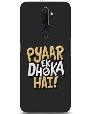 Shop Pyaar Ek Dhoka Hai Oppo A5 2020 Mobile Cover-Front