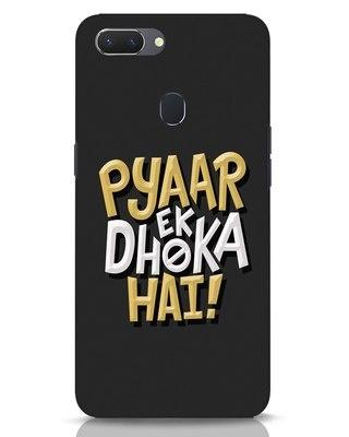 Shop Pyaar Ek Dhoka Hai Realme 2 Mobile Cover-Front