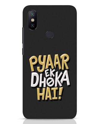 Shop Pyaar Ek Dhoka Hai Xiaomi Mi A2 Mobile Cover-Front