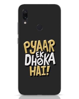 Shop Pyaar Ek Dhoka Hai Xiaomi Redmi Note 7 Pro Mobile Cover-Front