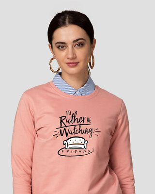 Shop Rather Be Watching Friends Fleece Light Sweatshirt (FRL)-Front