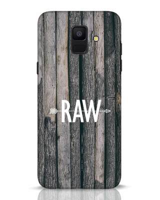 Shop Raw Samsung Galaxy A6 2018 Mobile Cover-Front