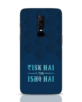 Shop Risk Aur Ishq OnePlus 6 Mobile Cover-Front