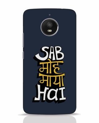 Shop Sab Moh Maya Hai Moto E4 Plus Mobile Cover-Front