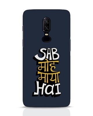 Shop Sab Moh Maya Hai OnePlus 6 Mobile Cover-Front