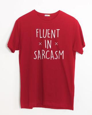 Shop Sarcastic Fluency Half Sleeve T-Shirt-Front