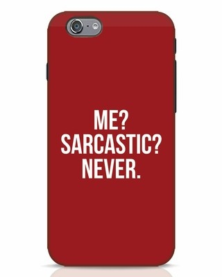 Shop Sarcastic iPhone 6 Mobile Cover-Front