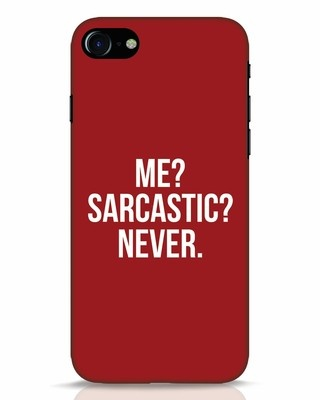 Shop Sarcastic iPhone 7 Mobile Cover-Front