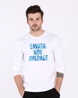 Shop Savage Not Average Full Sleeve T-Shirt-Front