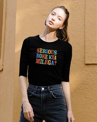 Shop Serious Hoke Kya Milega Round Neck 3/4 Sleeve T-Shirts Black -Front