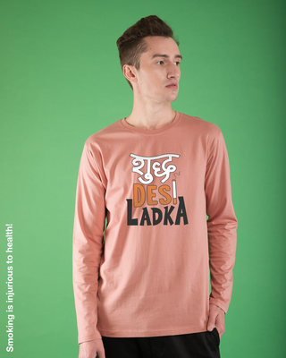 Shop Shudh Desi Ladka Full Sleeve T-Shirt-Front