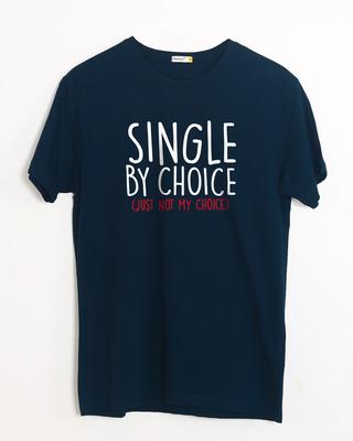 Buy Single By Choice Half Sleeve T-Shirt Online India @ Bewakoof.com