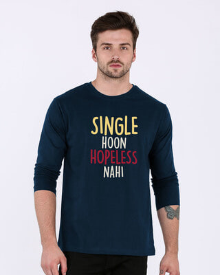 Shop Single Hoon Hopeless Nahi Full Sleeve T-Shirt-Front