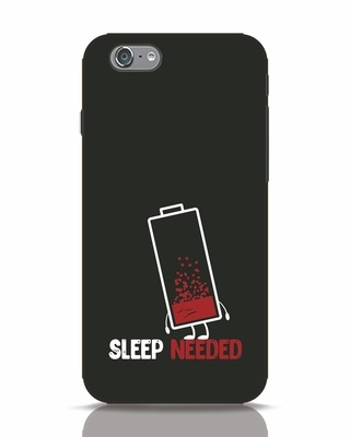 Shop Sleep Needed iPhone 6s Mobile Cover-Front