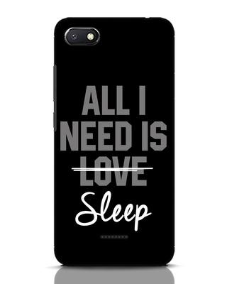 Shop Sleep Xiaomi Redmi 6A Mobile Cover-Front