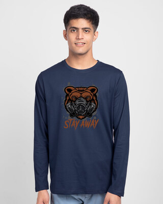 Shop Stay Away Bear Full Sleeve T-Shirt-Front