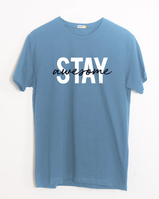 Shop Stay Awesome Half Sleeve T-Shirt-Front