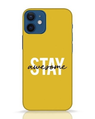 Shop Stay Awesome iPhone 12 Mini Mobile Cover-Front