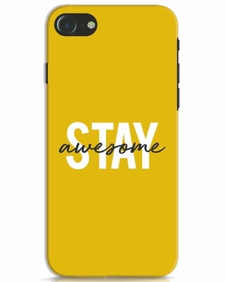 Shop Stay Awesome iPhone 7 Mobile Cover-Front